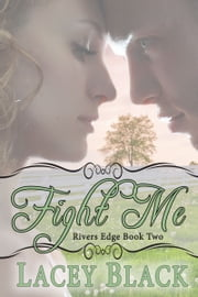 Fight Me ebook by Lacey Black
