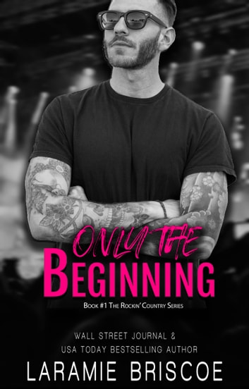 Only The Beginning ebook by Laramie Briscoe