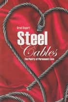 Steel Cables ebook by Brod Bagert