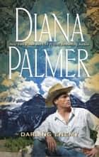 Darling Enemy (Mills & Boon M&B) 電子書 by Diana Palmer
