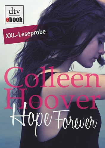Hope Forever Leseprobe - Roman eBook by Colleen Hoover