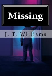 Missing - The Airport, #1 ebook by J. T. Williams