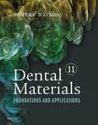 Dental Materials ebook by John M. Powers,John C. Wataha