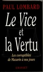 Le vice et la vertu ebook by Paul Lombard
