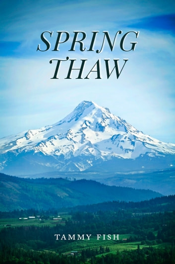 Spring Thaw ebook by Tammy Fish