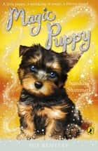 Magic Puppy: Sunshine Shimmers ebook by Sue Bentley