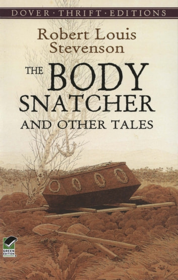 The Body Snatcher and Other Tales ebook by Robert Louis Stevenson