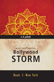 Bollywood Storm - Book One: New York ebook by N. K. Johel