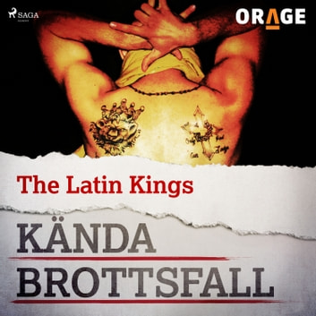 The Latin Kings audiobook by – Orage