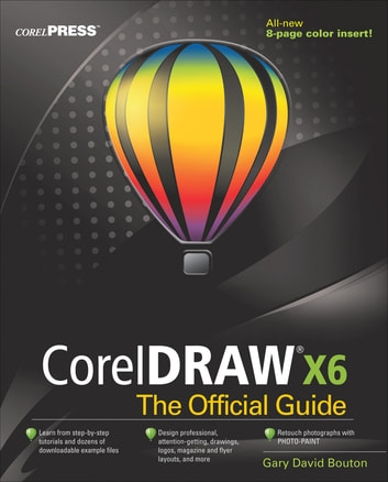 coreldraw x6 the official guide ebook by gary david bouton rh kobo com tutorial corel draw x6 pdf tutorial coreldraw x6 lengkap pdf