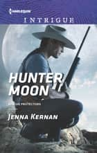 Hunter Moon ebook by Jenna Kernan