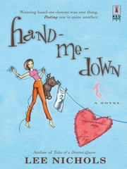 Hand-Me-Down ebook by Lee Nichols