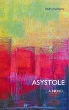 Asystole ebook by Oleg Pavlov