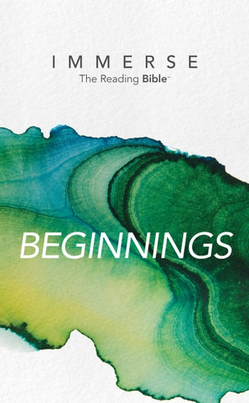 Immerse: Beginnings ebook by Tyndale
