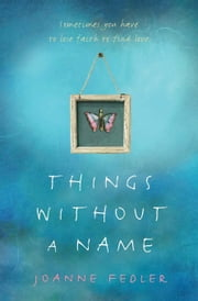Things Without a Name ebook by Joanne Fedler