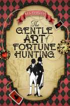 The Gentle Art of Fortune Hunting ebook by KJ Charles