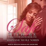 Safe With Me audiobook by Stephanie Nicole Norris