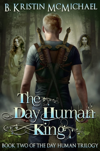 The Day Human King ebook by B. Kristin McMichael
