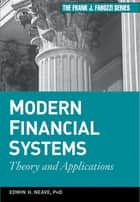 Modern Financial Systems ebook by Edwin H. Neave