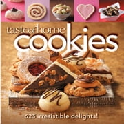 Taste of Home: Cookies - 623 Irresistible Delights ebook by Taste Of Home
