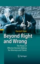 Beyond Right and Wrong ebook by Randall Kiser