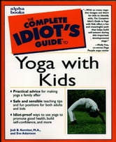 The Complete Idiot's Guide to Yoga with Kids ebook by Jodi Komitor,Eve Adamson