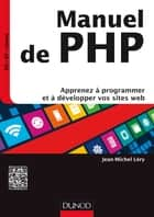 Manuel de PHP ebook by Jean-Michel Léry