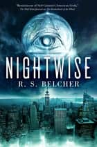 Nightwise ebook by R. S. Belcher