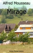 Mirage ebook by Alfred Mousseau