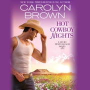 Hot Cowboy Nights audiobook by Carolyn Brown