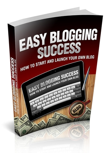 Easy Blogging Success ebook by Anonymous