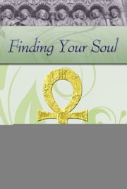 Finding Your Soul ebook by Don Durrett