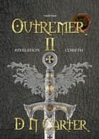 Outremer II - Revelation Cometh ebook by D. N. Carter