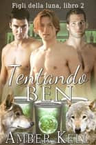 Tentando Ben ebook by Amber Kell