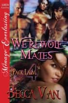 Werewolf Mates ebook by Becca Van