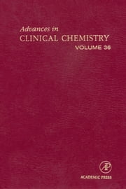 Advances in Clinical Chemistry ebook by Spiegel, Herbert E.