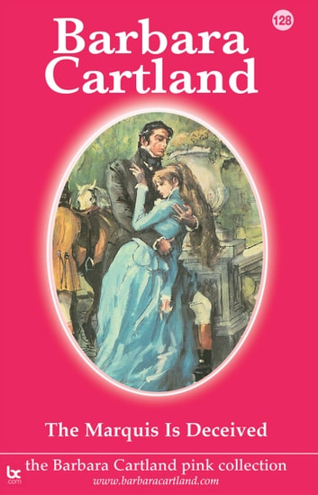 The Marquis is Deceived ebook by Barbara Cartland