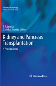 Kidney and Pancreas Transplantation - A Practical Guide ebook by