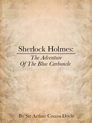 Sherlock Holmes: The Adventures of the Blue Carbuncle ebook by Sir Arthur Conan Doyle