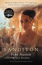 Sanditon ebook by Jane Austen, Kate Riordan