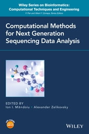 Computational Methods for Next Generation Sequencing Data Analysis ebook by Ion Mandoiu,Alexander Zelikovsky