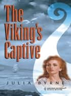 The Viking's Captive ebook by Julia Byrne