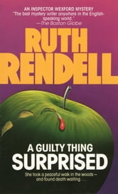 Guilty Thing Surprised ebook by Ruth Rendell