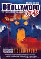 Hollywood Dead - A Sandman Slim Novel ebook by Richard Kadrey