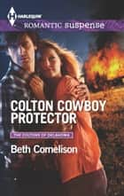 Colton Cowboy Protector - A Western Romantic Suspense Novel ebook by Beth Cornelison