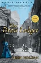 The Dress Lodger ebook by Sheri Holman