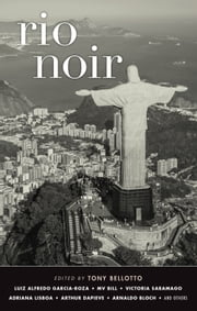 Rio Noir ebook by Tony Bellotto,Clifford Landers