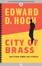 City of Brass - and Other Simon Ark Stories ebook by Edward D. Hoch