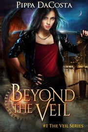 Beyond The Veil - A Muse Urban Fantasy ebook by Pippa DaCosta