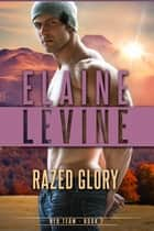 Razed Glory ebook by Elaine Levine
